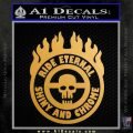Mad Max Fury Road Ride Eternal Shiny Chrome Decal Sticker Metallic Gold Vinyl Vinyl 120x120