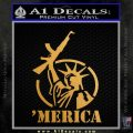 Merica Libery Rifle Decal Sticker Metallic Gold Vinyl Vinyl 120x120