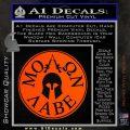 Molon Labe Come And Take Them s Decal Sticker Orange Vinyl Emblem 120x120