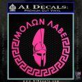 Molon Labe Decal Sticker CR23 Hot Pink Vinyl 120x120