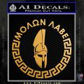 Molon Labe Decal Sticker CR23 Metallic Gold Vinyl 120x120