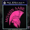 Molon Labe HEL Decal Sticker D7 Hot Pink Vinyl 120x120