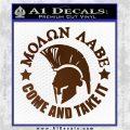 Molon Labe Spartan CR5 Decal Sticker Brown Vinyl 120x120