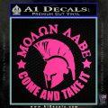 Molon Labe Spartan CR5 Decal Sticker Hot Pink Vinyl 120x120