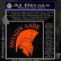 Molon Labe Spartan Decal Sticker INT Orange Vinyl Emblem 120x120