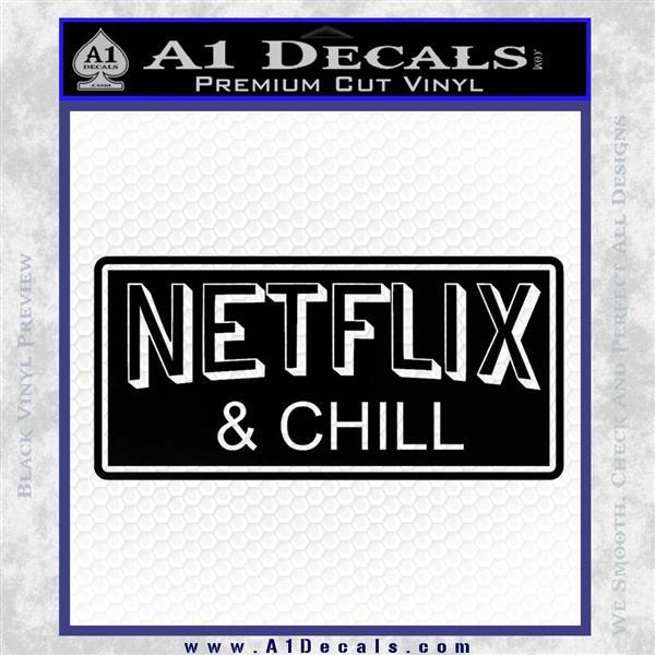 Netflix and Chill Decal Sticker D1 Black Logo Emblem