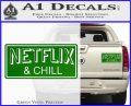 Netflix and Chill Decal Sticker D1 Green Vinyl 120x97