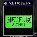Netflix and Chill Decal Sticker D1 Lime Green Vinyl 120x120