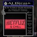 Netflix and Chill Decal Sticker D1 Pink Vinyl Emblem 120x120