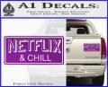 Netflix and Chill Decal Sticker D1 Purple Vinyl 120x97
