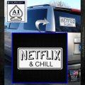 Netflix and Chill Decal Sticker D1 White Emblem 120x120