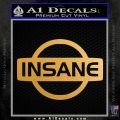 Nissan Insane JDM Vinyl Decal Sticker Metallic Gold Vinyl Vinyl 120x120