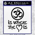 Om Is Where The Heart Is Decal Sticker Black Logo Emblem 120x120