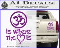 Om Is Where The Heart Is Decal Sticker Purple Vinyl 120x97