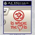 Om Is Where The Heart Is Decal Sticker Red Vinyl 120x120