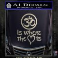 Om Is Where The Heart Is Decal Sticker Silver Vinyl 120x120