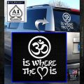 Om Is Where The Heart Is Decal Sticker White Emblem 120x120