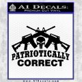 Patriotically Correct AR 15s Decal Sticker Black Logo Emblem 120x120