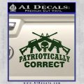 Patriotically Correct AR 15s Decal Sticker Dark Green Vinyl 120x120