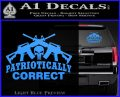 Patriotically Correct AR 15s Decal Sticker Light Blue Vinyl 120x97