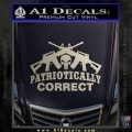 Patriotically Correct AR 15s Decal Sticker Silver Vinyl 120x120