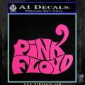 Pink Floyd T1 Decal Sticker Hot Pink Vinyl 120x120