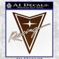Pontiac Racing Decal Sticker DRT Brown Vinyl 120x120