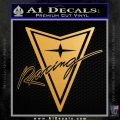 Pontiac Racing Decal Sticker DRT Metallic Gold Vinyl Vinyl 120x120