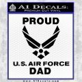 Proud Air Force Dad D2 Decal Sticker Black Logo Emblem 120x120