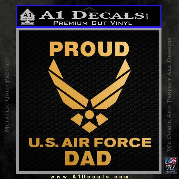 Proud Air Force Dad D2 Decal Sticker 187 A1 Decals