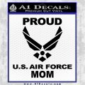 Proud Air Force Mom D2 Decal Sticker Black Logo Emblem 120x120