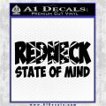 Redneck State Of Mind Vinyl Decal Sticker Black Logo Emblem 120x120