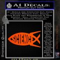Science Jesus Fish Decal Sticker Orange Vinyl Emblem 120x120