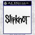 Slipknot Rock Band Vinyl Decal Sticker TXTS Black Logo Emblem 120x120