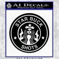 Starbucks Buck Shots Decal Sticker Black Logo Emblem 120x120