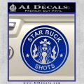 Starbucks Buck Shots Decal Sticker Blue Vinyl 120x120
