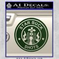 Starbucks Buck Shots Decal Sticker Dark Green Vinyl 120x120