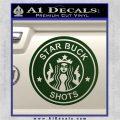 Starbucks Buck Shots Decal Sticker Dark Green Vinyl 120x120