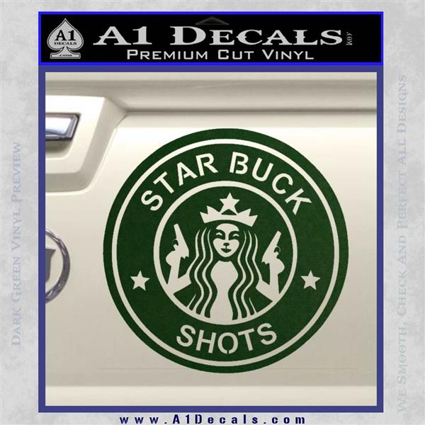 Starbucks Buck Shots Decal Sticker Dark Green Vinyl
