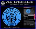 Starbucks Buck Shots Decal Sticker Light Blue Vinyl 120x97
