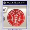 Starbucks Buck Shots Decal Sticker Red Vinyl 120x120