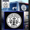 Starbucks Buck Shots Decal Sticker White Emblem 120x120