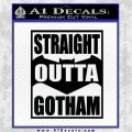 Straight Outta Gotham Decal Sticker DZA Black Logo Emblem 120x120