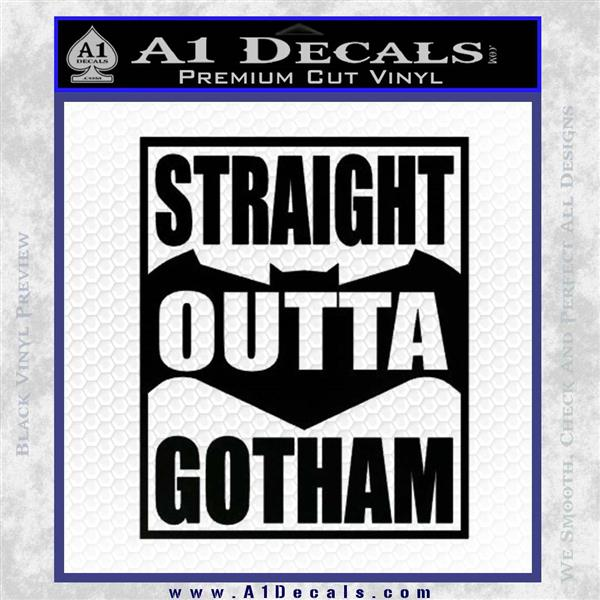Straight Outta Gotham Decal Sticker DZA Black Logo Emblem