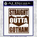 Straight Outta Gotham Decal Sticker DZA Brown Vinyl 120x120