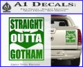 Straight Outta Gotham Decal Sticker DZA Green Vinyl 120x97