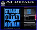 Straight Outta Gotham Decal Sticker DZA Light Blue Vinyl 120x97