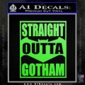 Straight Outta Gotham Decal Sticker DZA Lime Green Vinyl 120x120