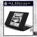Straight Outta Gotham Decal Sticker DZA White Vinyl Laptop 120x120