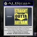 Straight Outta Gotham Decal Sticker DZA Yelllow Vinyl 120x120